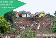 Krisis lingkungan Mempengaruhi Kesehatan Mental