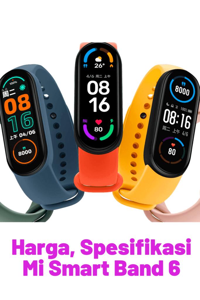 Harga, Spesifikasi Mi Smart Band 6