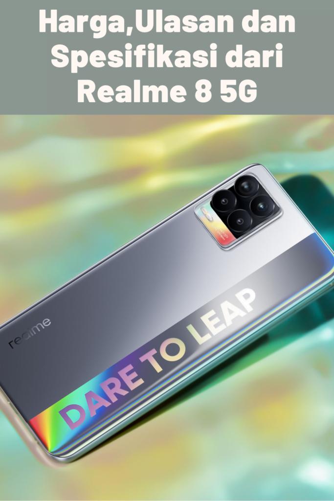 Harga,Ulasan dan Spesifikasi dari Realme 8 5G